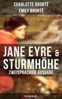 Charlotte Brontë: Jane Eyre & Sturmhöhe (Zweisprachige Ausgabe: Deutsch-Englisch)