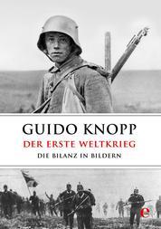 Der Erste Weltkrieg - Die Bilanz in Bildern