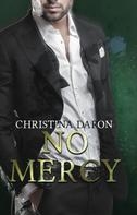 Christina Daron: No Mercy ★★★★