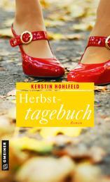 Herbsttagebuch - Roman
