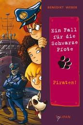 Ein Fall für die Schwarze Pfote: Piraten! - Piraten!