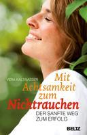 Vera Kaltwasser: Mit Achtsamkeit zum Nichtrauchen ★★★★★