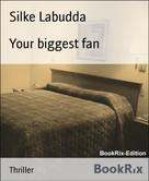 Silke Labudda: Your biggest fan