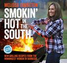 Melissa Cookston: Smokin' Hot in the South