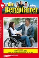 Toni Waidacher: Der Bergpfarrer 379 – Heimatroman