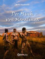 Der Fluch von Maralinga - Erzählungen