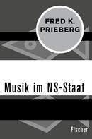 Fred K. Prieberg: Musik im NS-Staat