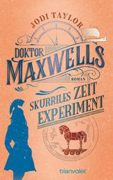 Doktor Maxwells skurriles Zeitexperiment - Roman