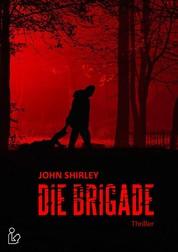 DIE BRIGADE - Thriller