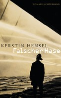 Kerstin Hensel: Falscher Hase