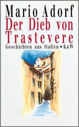 Der Dieb von Trastevere - Geschichten aus Italien