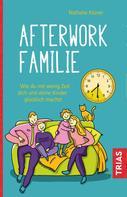 Nathalie Klüver: Afterwork-Familie ★★★