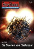 Kurt Mahr: Planetenroman 26: Die Sirenen von Dhatabaar