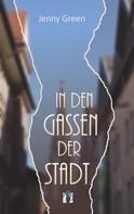 Jenny Green: In den Gassen der Stadt ★★★★