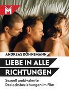 Andreas Köhnemann: Liebe in alle Richtungen