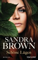 Sandra Brown: Schöne Lügen ★★★★