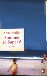 Sommer in Super 8 - Roman