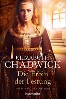 Elizabeth Chadwick: Die Erbin der Festung ★★★★