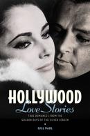 Gill Paul: Hollywood Love Stories ★★★★★