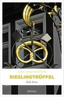 Gina Greifenstein: Rieslingtrüffel ★★★★