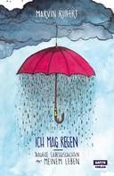 Marvin Ruppert: Ich mag Regen ★★★
