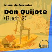 Don Quijote, Buch 2 (Ungekürzt)