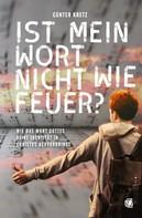 Günter Kretz: Ist mein Wort nicht wie Feuer?
