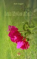 Ruth Gogoll: Ich liebe dich ★★★★