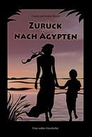 Ursula Busch: Zurück nach Ägypten ★★★★
