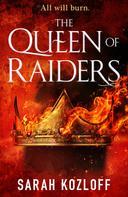 Sarah Kozloff: The Queen of Raiders