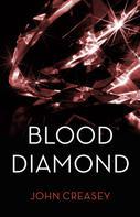 John Creasey: The Blood Diamond