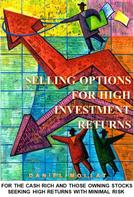 Daniel Mollat: Selling Options For High Investment Returns