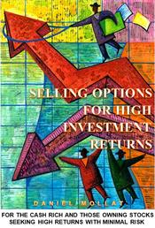 Selling Options For High Investment Returns