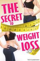 N.D. Goldshtein: The Secret To Weight Loss