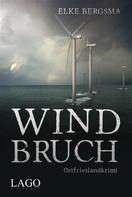 Elke Bergsma: Windbruch ★★★★