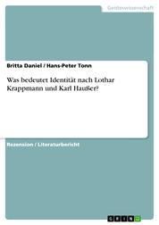 Was bedeutet Identität nach Lothar Krappmann und Karl Haußer?