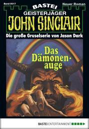 John Sinclair - Folge 0017 - Das Dämonenauge (2. Teil)