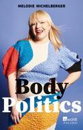 Melodie Michelberger: Body Politics ★★★★