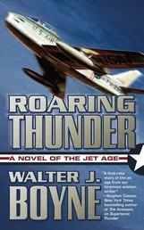 Roaring Thunder - A Novel of the Jet Age