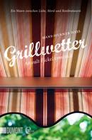 Hans-Henner Hess: Grillwetter ★★★★