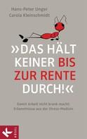 Hans-Peter Unger: »Das hält keiner bis zur Rente durch!« ★★★★