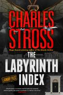 Charles Stross: The Labyrinth Index