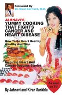 Jahnavi Sankhla: Jahnavi's Yummy Cooking that Fights Cancer and Heart Disease