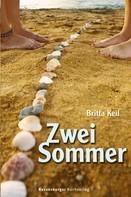 Britta Keil: Zwei Sommer ★★★★