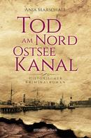 Anja Marschall: Tod am Nord-Ostseekanal ★★★★