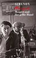 Georges Simenon: Maigret und der gelbe Hund