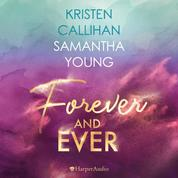 Forever and ever (ungekürzt)