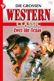 Die großen Western Classic 73 – Western - Zwei für Texas