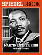 Samiha Shafy: Martin Luther King - Amerikas Träumer