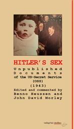 Hitler's Sex - Unpublished Documents of the US-Secret Service (OSS) (1943)
